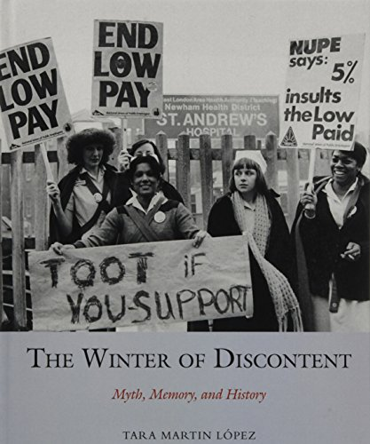 9781781380291: The Winter of Discontent: Myth, Memory, and History (Studies in Labour History LUP)