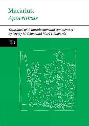 Macarius, Apocriticus: Introduction, Translation, and Notes Format: Liverpool University Press