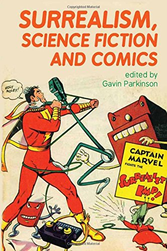 9781781381434: Surrealism, Science Fiction and Comics (Liverpool Science Fiction Texts and Studies LUP)