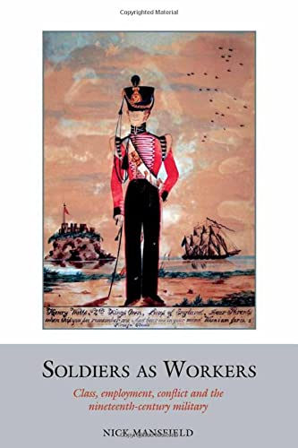 Soldiers as Workers (Studies in Labour History) (Hardcover)