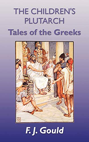 9781781390207: The Children's Plutarch: Tales of the Greeks