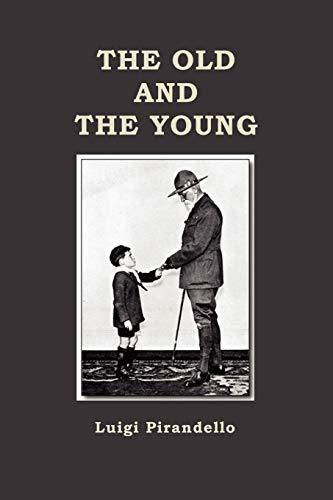 The Old and the Young: Luigi Pirandello