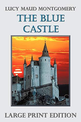 9781781390481: The Blue Castle