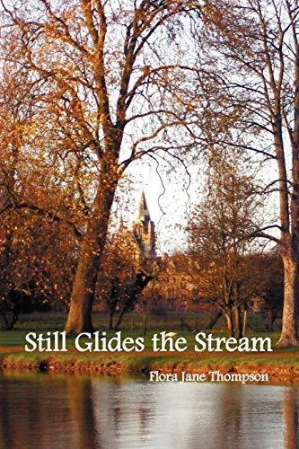 9781781390818: Still Glides the Stream