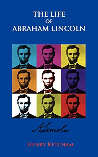 9781781390931: The Life Of Abraham Lincoln