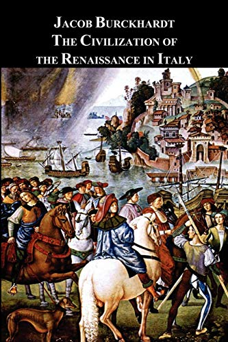 9781781391006: The Civilization of the Renaissance in Italy