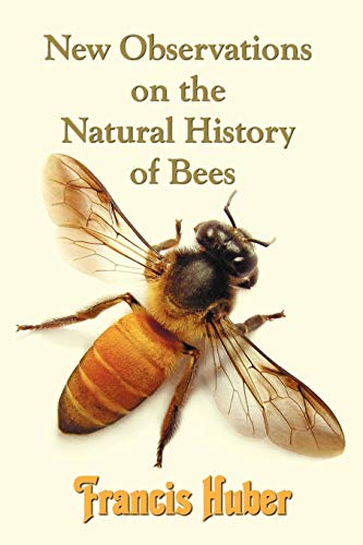 9781781391198: New Observations on the Natural History of Bees