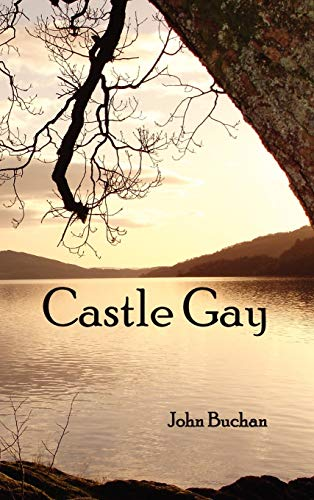 Castle Gay: John Buchan