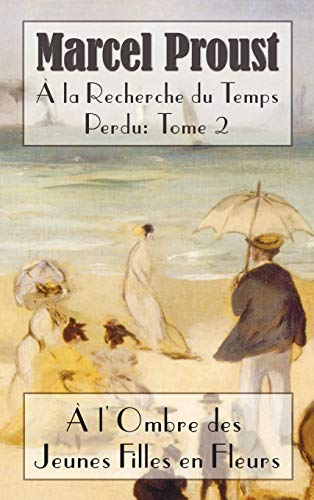 la recherche du temps perdu: ? l'ombre: Marcel Proust