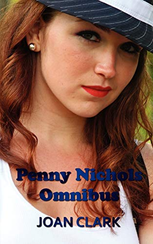 Penny Nichols Omnibus - Finds a Clue, Mystery of the Lost Key, Black Imp, Knob Hill Mystery: Joan ...