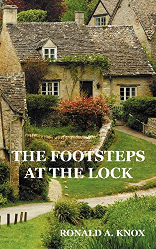 The Footsteps at the Lock: Knox, Ronald A.