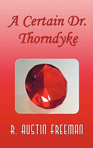 9781781392003: A Certain Dr. Thorndyke
