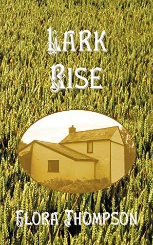 9781781392256: Lark Rise