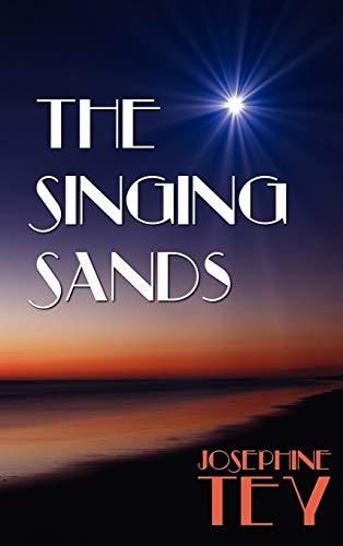 The Singing Sands: Tey, Josephine