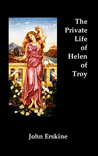 9781781393000: The Private Life of Helen of Troy