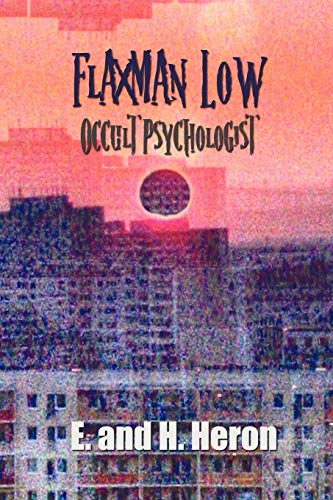9781781393253: Flaxman Low, Occult Psychologist - Collected Stories
