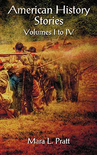 9781781393475: American History Stories Volumes I-IV
