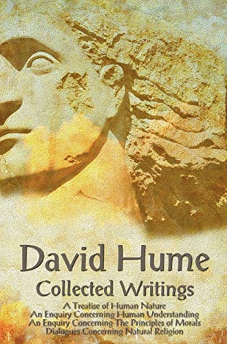 9781781393598: David Hume - Collected Writings (Complete and Unabridged), a Treatise of Human Nature, an Enquiry Concerning Human Understanding, an Enquiry Concernin