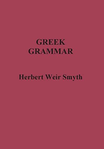 9781781394205: Greek Grammar