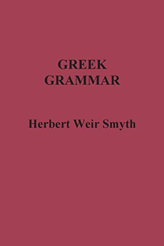9781781394212: Greek Grammar
