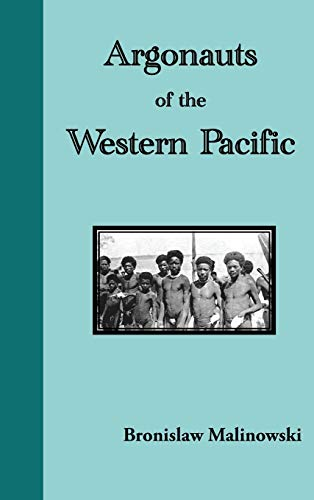 9781781394298: Argonauts of the Western Pacific. an Account of Native Enterprise and Adventure in the Archipelagoes of Melanesian New Guinea