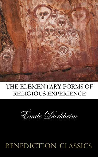 9781781394694: The Elementary Forms of the Religious Life (Unabridged)