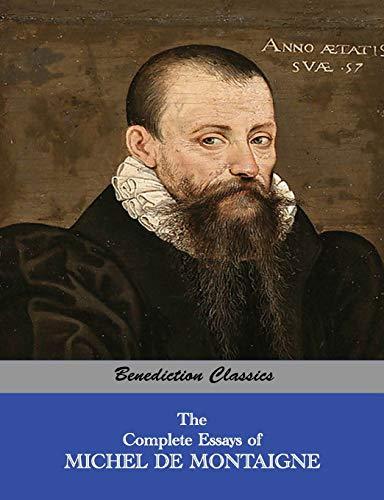 9781781395103: The Complete Essays of Michel de Montaigne