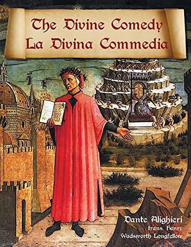 9781781395493: The Divine Comedy / La Divina Commedia - Parallel Italian / English Translation