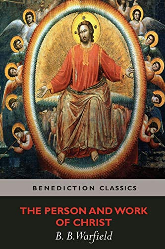 9781781395585: The Person and Work of Christ