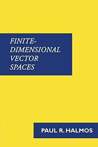 9781781395738: Finite-Dimensional Vector Spaces
