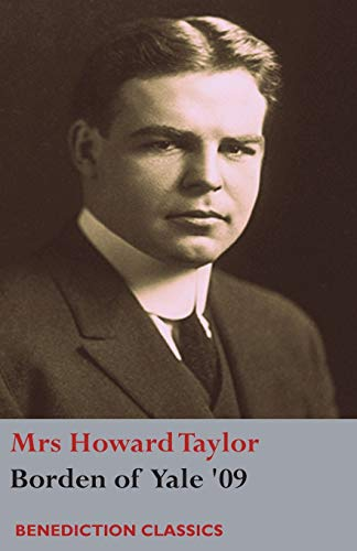 Borden of Yale '09: Mrs Howard Taylor