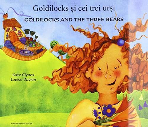 Goldilocks & the Three Bears in Romanian & English: Clynes, Kate