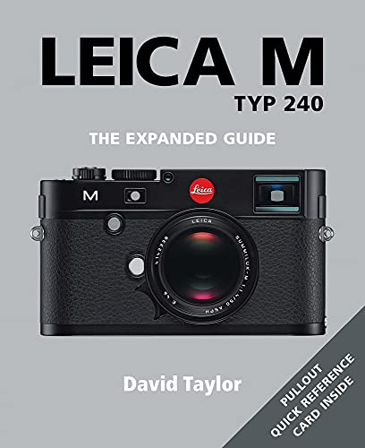 9781781450390: Leica M Typ 240: The Expanded Guide