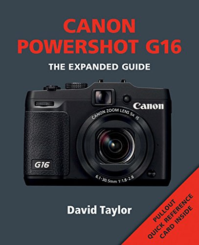 9781781450826: Canon Powershot G16 (Expanded Guide)