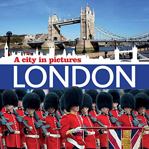 9781781452363: London: A City in Pictures