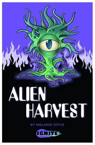 9781781474563: Alien Harvest (Ignite 2)
