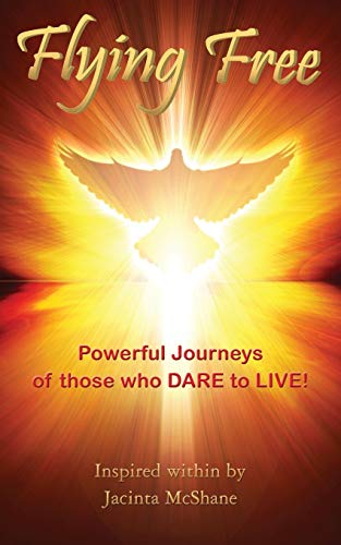 9781781484944: Flying Free: Choosing To Thrive Through Cancer