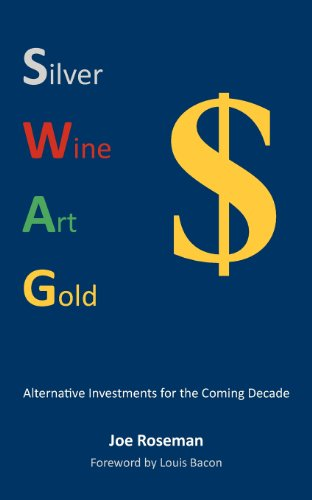 Swag: Alternative Investments for the Coming Decade: Roseman, Joe