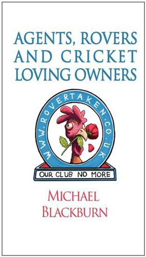 9781781485446: Agents, Rovers and Cricket Loving Owners