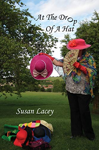 At the Drop of a Hat (Paperback): Susan Lacey