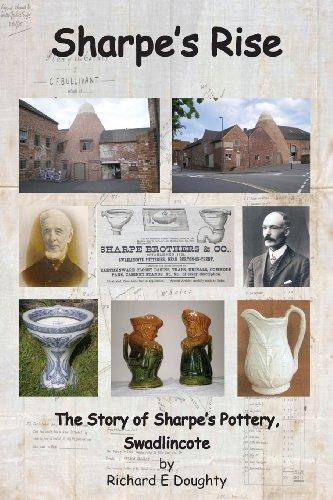 9781781488003: Sharpe's Rise: The Story of Sharpe's Pottery, Swadlincote