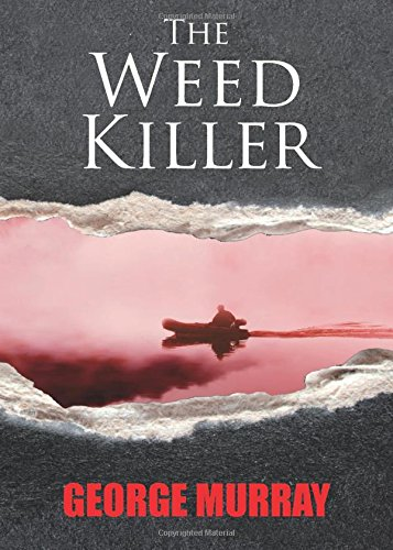 9781781489604: The Weed Killer