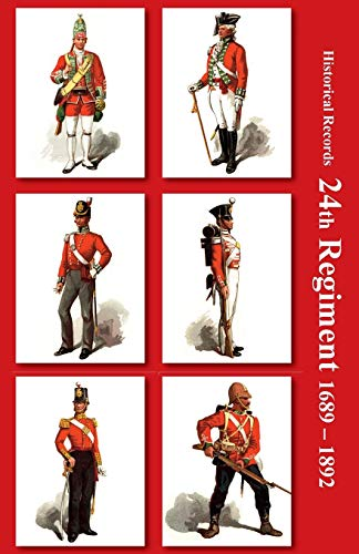 9781781519523: Historical Records of the 24th Regiment (South Wales Borderers)
