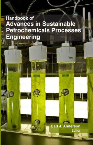 9781781540428: Handbook of Advances in Sustainable Petrochemicals Processes Engineering