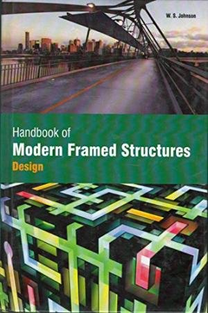 9781781543252: Handbook of Modern Framed Structures : Statically Indeterminate Structures and Secondary Stresses_ (2 Volumes)