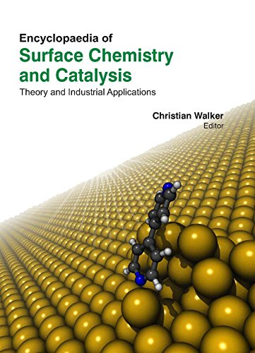 9781781543535: Encyclopaedia of Surface Chemistry and Catalysis: Theory and Industrial Applications, 3 Volumes Set [Hardcover] [Jan 01, 2014] CHRISTIAN WALKER