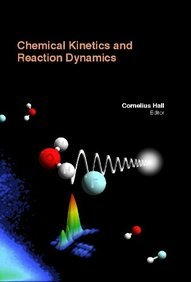 9781781543719: Chemical Kinetics And Reaction Dynamics