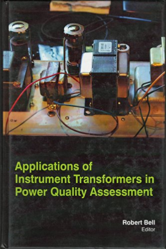 9781781544389: Applications Of Instrument Transformers In Power Quality Assessment