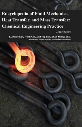 9781781545294: Encyclopaedia of Fluid Mechanics, Heat Transfer, and Mass Transfer: Chemical Engineering Practice (4 Volumes)