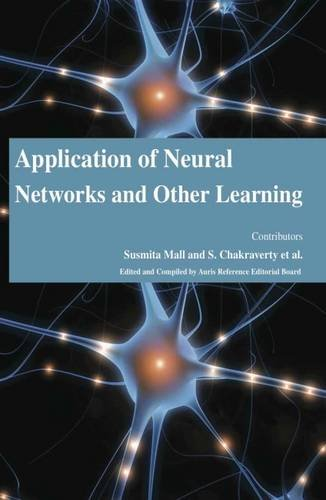 9781781545416: Application of Neural Networks and Other Learning